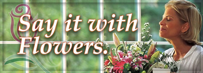Say it with Flowers  from The Foliage Shoppe Victoria TX